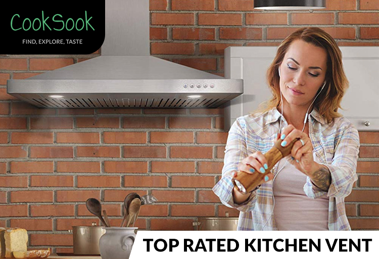 rated kitchen vent reviews